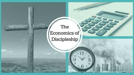 The Economics of Discipleship